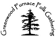 Greenwood Furnace Folk Gathering is a musical event in September put together by the same folks who bring you Folk College